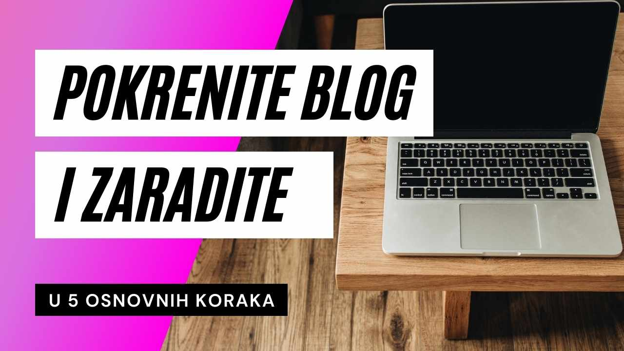 Pokrenite blog i zaradite